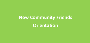 New Community Friends Orientation